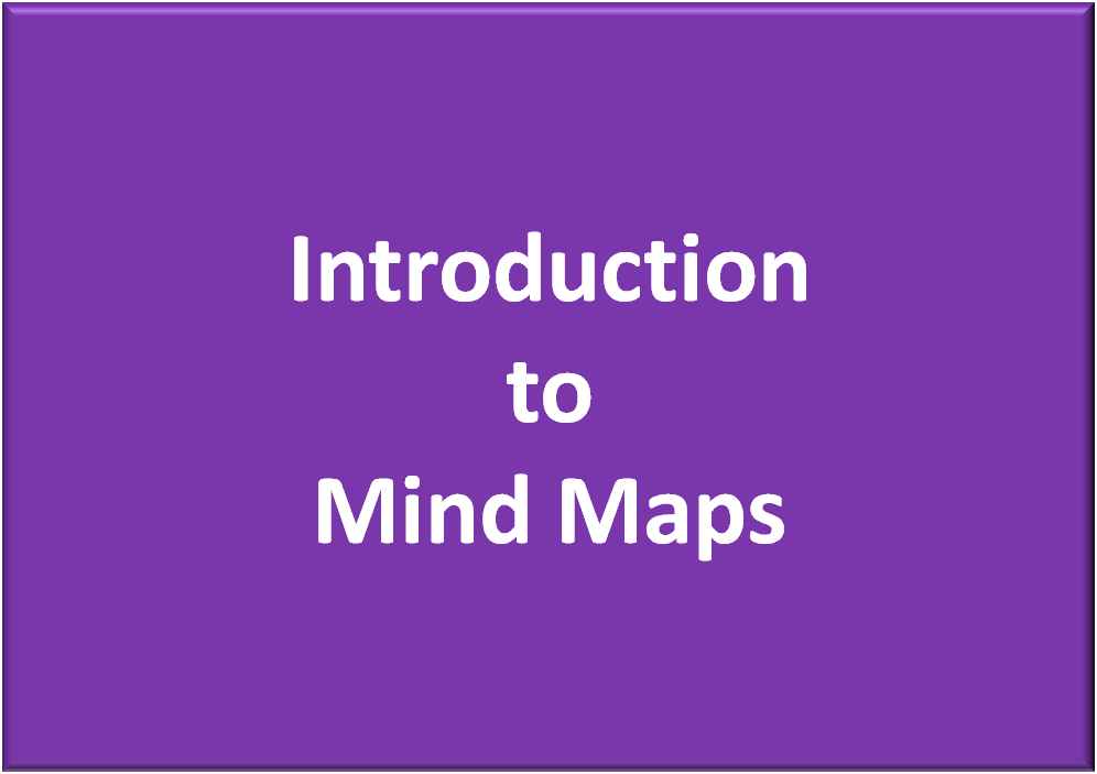 Introduction to Mind Maps